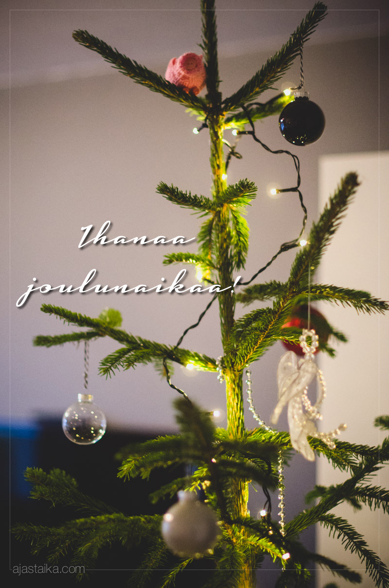 Ihanaa joulunaikaa