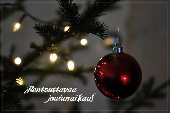 Rentouttavaa joulua!